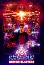 Фільм «Макс Перезарядка и Бластеры пустоты» (2020)