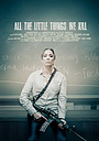 Фильм «All the Little Things We Kill» (2019)