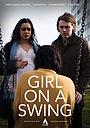 Фильм «Girl on a Swing» (2017)
