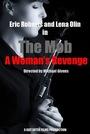 Фильм «The Mob a Woman's Revenge»