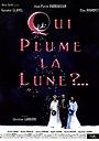 Фильм «Qui plume la lune?» (1999)
