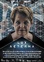 Фильм «Lux Aeterna» (2017)