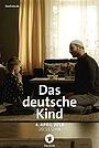 Фильм «Das deutsche Kind» (2017)