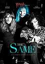 Фильм «The Same»
