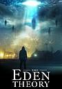 Фильм «The Eden Theory» (2021)