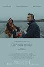 Фильм «Everything Outside» (2018)