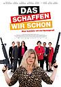 Фильм «Das schaffen wir schon» (2017)