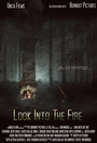 Фільм «Look Into the Fire» (2018)