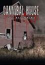 Фільм «Cannibal House: The Beginning» (2017)