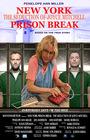 Фильм «New York Prison Break the Seduction of Joyce Mitchell» (2017)