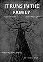 Фільм «It Runs in the Family» (2017)