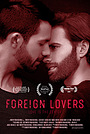 Фильм «Foreign Lovers» (2017)