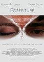 Фильм «Forfeiture» (2017)