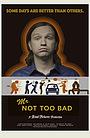 Фільм «Mr. Not Too Bad» (2017)