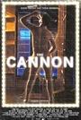 Фильм «The Cannon» (2017)