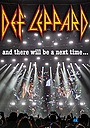 Фільм «Def Leppard: And There Will Be a Next Time - Live in Detroit» (2017)