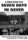 Фильм «Seven Days in Never» (2017)
