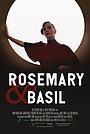Фильм «Rosemary and Basil» (2019)