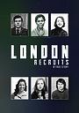 Фільм «London Recruits»