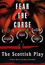 Фільм «The Scottish Play» (2017)