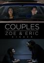 Фільм «Couples: Zoe & Eric - Dinner» (2017)