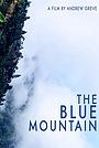 Фільм «The Blue Mountain» (2020)