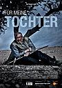 Фільм «Für meine Tochter» (2018)