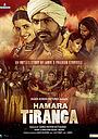 Фильм «Hamara Tiranga» (2018)