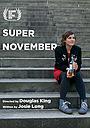 Фільм «Super November» (2018)