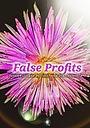 Фильм «False Profits» (2018)