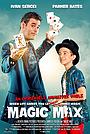 Фильм «Magic Max» (2020)