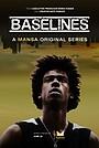Серіал «Baselines» (2018 – ...)