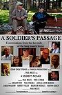 Фільм «A Soldier's Passage» (2018)