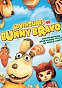 Мультфільм «The Adventures of Bunny Bravo»