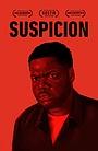 Фільм «Suspicion» (2018)