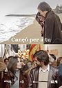 Фільм «Cançó per a tu» (2018)