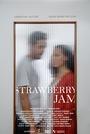 Фильм «Strawberry Jam» (2018)