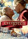 Фильм «Evergreen» (2019)