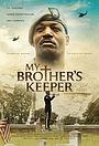 Фильм «Хранитель моего брата» (2020)