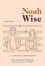 Фільм «Noah Wise» (2018)