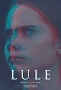 Фильм «Lule» (2018)