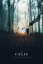 Фільм «The Unlit»