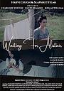 Фільм «Waiting for Alistair»