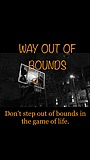 Фильм «Way Out of Bounds»