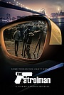 Фильм «The Patrolman»