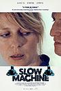 Фильм «Медленная машина» (2020)