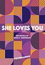 Фильм «She Loves You»