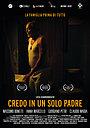 Фільм «Credo in un solo padre» (2019)