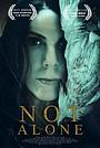 Фильм «Not Alone»