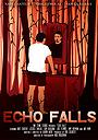 Фильм «Echo Falls» (2021)